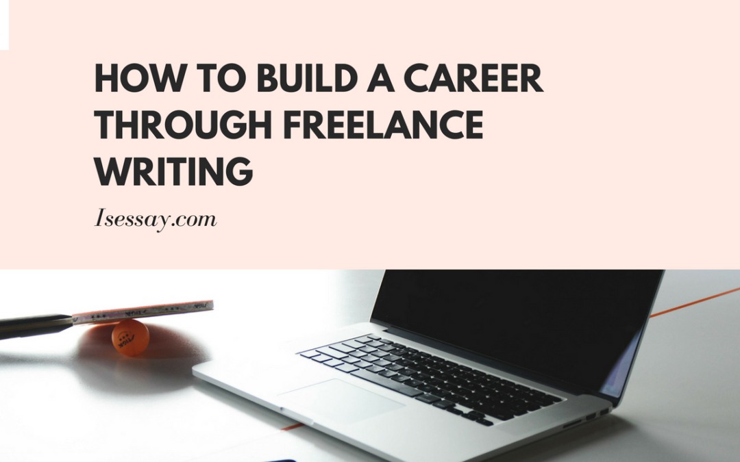 Building a Career Through Freelance Writing