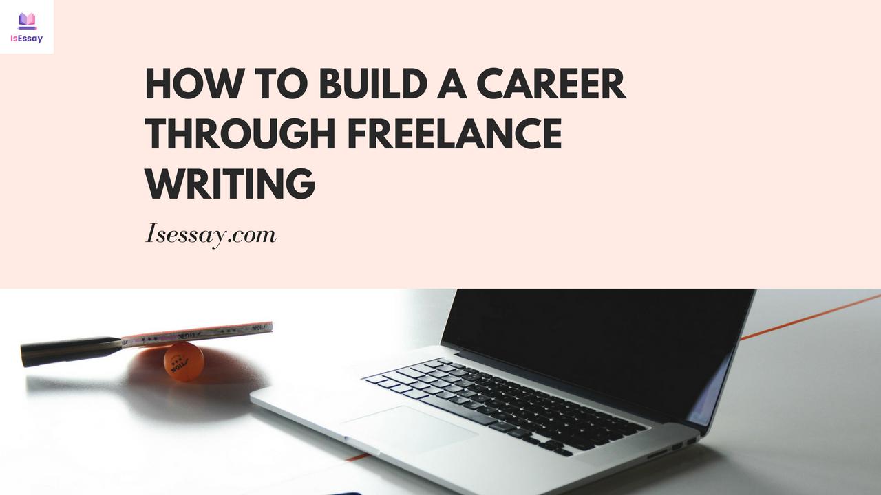 Building a Career Through Freelance Writing