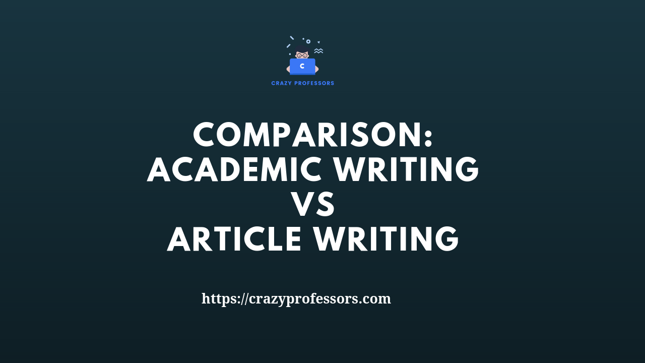 Academic Writing Versus Article Writing