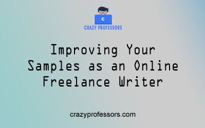 Improving Your  Samples as an Online  Freelance Writer