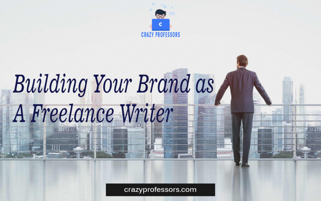 Building Your Brand as a Freelance Writer