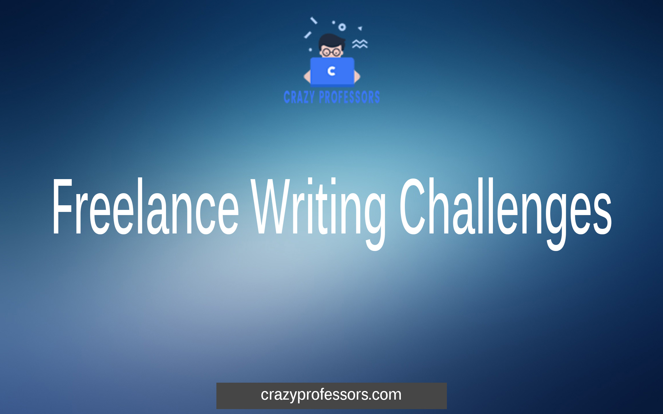Freelance Writing Challenges