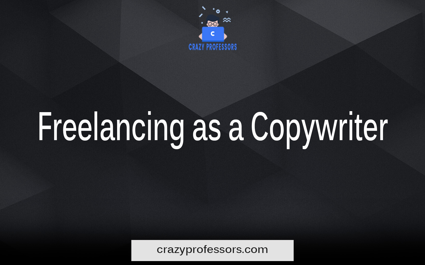 Freelancing as a Copywriter