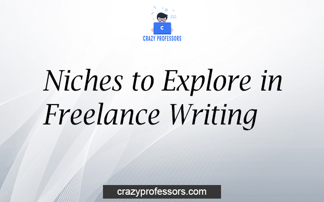 Niches to Explore in Freelance Writing