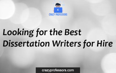 Looking for the Best Dissertation Writers for Hire