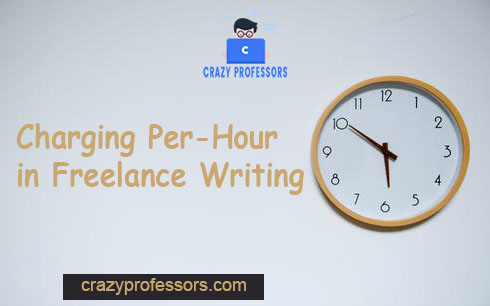 Charging Per-Hour in Freelance Writing